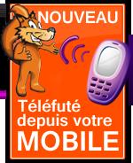 Téléfuté depuis votre téléphone mobile
